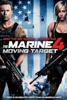 The Marine 4: Moving Target / Пехотинец 4: Движеща се мишена (2015)