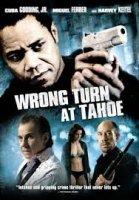 Wrong Turn at Tahoe / Погрешен ход (2009)