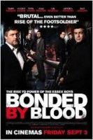 Bonded by Blood / Кръвна връзка (2010)