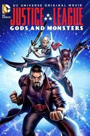 Justice League: Gods and Monsters / Лигата на Справедливостта: Богове и Чудовища (2015)