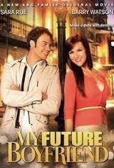 My Future Boyfriend / Моят бъдещ приятел (2011)