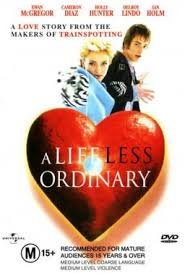 A Life Less Ordinary / Луд живот (1997)