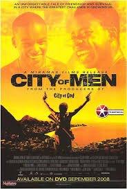 Cidade dos Homens / Градът на мъжете / City of Men (2007)