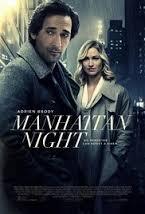 Manhattan Nocturne / Нощ в Манхатън / Manhattan Night (2016)