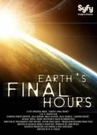 EARTH'S FINAL HOURS / ПОСЛЕДНИТЕ ЧАСОВЕ НА ЗЕМЯТА (2011)