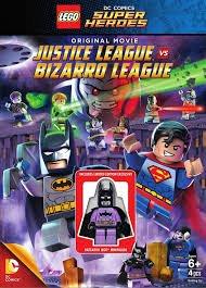 LEGO Justice League VS Bizaro League / Лигата на Справедливостта срещу Бизаро лигата (2015)