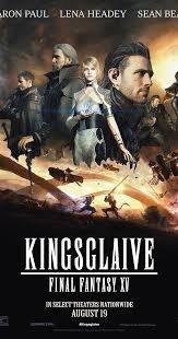 Kingsglaive: Final Fantasy XV / Кингсглейв: Последна фантазия XV (2016)