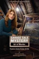 Garage Sale Mystery: The Art of Murder / Загадки при разпродажби: Изкуството да убиваш (2016)