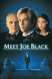 Meet Joe Black / Да срещнеш Джо Блек (1998)