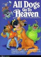All Dogs Go To Heaven / Всички кучета отиват в Рая (1989)
