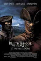 Brotherhood of the Wolf / Братството на вълците (2001)