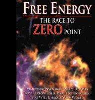 Free Energy - The Race to Zero Point / Свободната Енергия - Надпреварата До Нулевата Точка