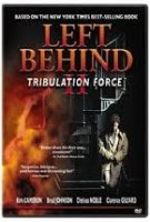 LeftLeft Behind II: Tribulation Force (2002)