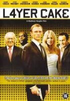 Layer Cake / Лейър Кейк (2004)