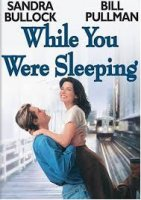 While You Were Sleeping / Докато ти спеше (1995)