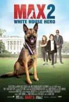 Max 2 White House Hero / Макс 2: Героят на Белия Дом (2017)