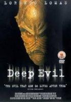 Deep Evil / Дълбоко Зло (2004)