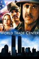 World Trade Center / Световният търговски център (2006)