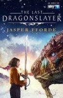 The Last Dragonslayer / Последният убиец на дракони (2016)