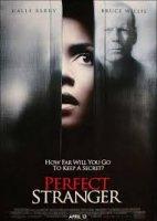Perfect Stranger / Идеалната непозната (2007)