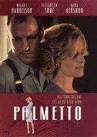 Palmetto / Палмето (1998)