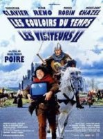 Les visiteurs 2: Les couloirs du temps / Гости от миналото 2: Коридорите на времето (1998)
