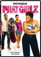Phat Girlz / Готини Момичета (2006)