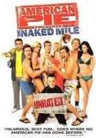 American Pie 5: The Naked Mile / Американски Пай: Голата Миля (2006)