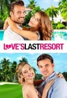 Love's Last Resort / Последен шанс за любовта (2017)