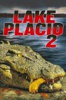 Lake Placid 2 / Спокойното езеро 2 (2007)
