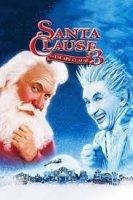 The Santa Clause 3: The Escape Clause / Договор за Дядо Коледа 3: Избягалият Дядо Коледа (2006)
