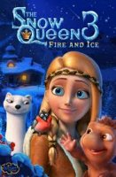 The Snow Queen 3: Fire and Ice / Снежната кралица 3: Огън и лед (2016)