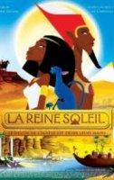La Reine Soleil / Слънчевата Царица (2007)