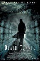 Death Tunnel / Тунелът на смъртта (2005)