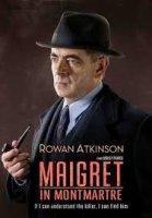 Maigret In Montmartre / Мегре в