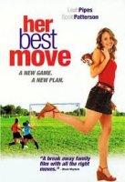 Her Best Move / Най-добрият й ход (2007)