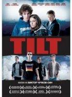 Tilt / Тилт (2011)