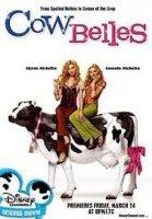 Cow Belles / Глезлите (2006)