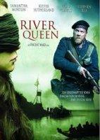 River Queen / Речна кралица (2005)