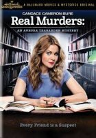 Aurora Teagarden Mystery - Real Murders / Мистериите на Аурора Тийгардън - Убийства (2015)