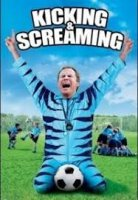 Kicking and Screaming / Футболен татко (2005)