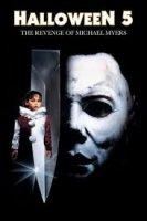Halloween V: The Revenge of Michael Myers / Хелоуин V: Отмъщението на Майкъл Майърс (1989)