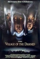 VILLAGE OF THE DAMNED / СЕЛОТО НА ПРОКЪЛНАТИТЕ (1995)