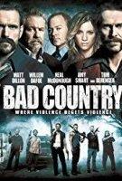 BAD COUNTRY / ЛОША ПРОВИНЦИЯ (2014)
