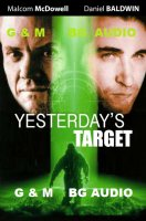 Yesterday's Target / Вчерашна мишена (1996)