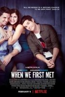 When We First Met / Когато се запознахме (2018)