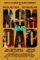 Mom and Dad / Мама и татко (2017)