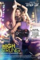 High Strung / Чувствителни (2016)