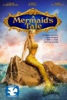 A Mermaid's Tale / Историята на една русалка (2016)