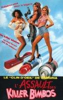 Assault Of The Killer Bimbos / Щурмът на убиващите гъски (1988)